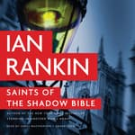 Saints of the Shadow Bible by  Ian Rankin audiobook
