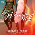 Wrangling Wes by  Jacquelin Thomas audiobook