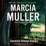 Someone Always Knows by  Marcia Muller audiobook