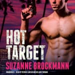 Hot Target by  Suzanne Brockmann audiobook