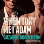 When Tony Met Adam by  Suzanne Brockmann audiobook