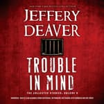 Trouble in Mind by  Jeffery Deaver audiobook
