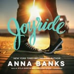 Joyride by  Anna Banks audiobook
