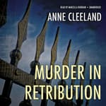 Murder in Retribution by  Anne Cleeland audiobook