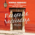 Margarita Wednesdays by  Deborah Rodriguez audiobook