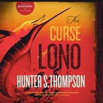 The Curse of Lono by  Hunter S. Thompson audiobook