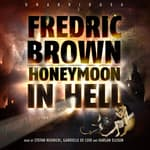 Honeymoon in Hell by  Fredric Brown audiobook