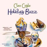 Holiday Buzz by  Cleo Coyle audiobook
