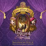 The Unfairest of Them All by  Shannon Hale audiobook