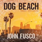 Dog Beach by  John Fusco audiobook
