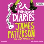 Homeroom Diaries by  Lisa Papademetriou audiobook