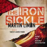 The Iron Sickle by  Martin Limón audiobook