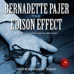 The Edison Effect by  Bernadette Pajer audiobook