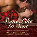 Some Like It Scot by  Suzanne Enoch audiobook