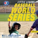 Baseball World Series by  Matt Christopher audiobook