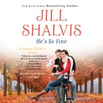 He's So Fine by  Jill Shalvis audiobook