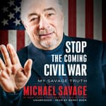 Stop the Coming Civil War by  Michael Savage audiobook