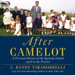 After Camelot by  J. Randy Taraborrelli audiobook