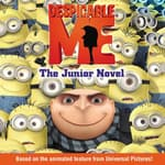 Despicable Me: The Junior Novel by  Annie Auerbach audiobook