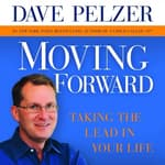 Moving Forward by  Dave Pelzer audiobook