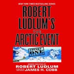 Robert Ludlum's The Arctic Event by  Robert Ludlum audiobook