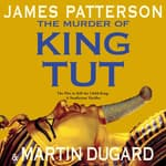 The Murder of King Tut by  Martin Dugard audiobook