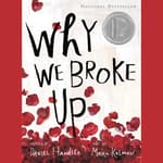 Why We Broke Up by  Daniel Handler audiobook