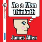 As Man Thinketh by  James Allen audiobook