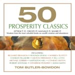 50 Prosperity Classics by  Tom Butler-Bowdon audiobook