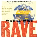 World Wide Rave by  David Meerman Scott audiobook