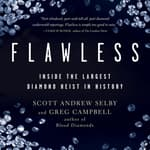 Flawless by  Greg Campbell audiobook