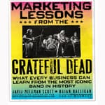 Marketing Lessons from the Grateful Dead by  David Meerman Scott audiobook