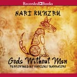 Gods Without Men by  Hari Kunzru audiobook