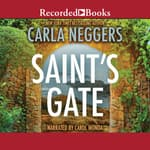 Saint's Gate by  Carla Neggers audiobook