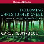 Following Christopher Creed by  Carol Plum-Ucci audiobook