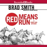 Red Means Run by  Brad Smith audiobook