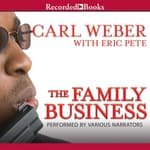 The Family Business by  Eric Pete audiobook