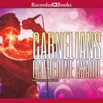 Carnelians by  Catherine Asaro audiobook