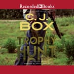 Trophy Hunt by  C. J. Box audiobook