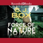 Force of Nature by  C. J. Box audiobook