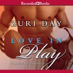 Love In Play by  Zuri Day audiobook