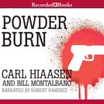 Powder Burn by  Carl Hiaasen audiobook