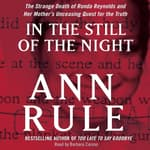 In the Still of the Night by  Ann Rule audiobook