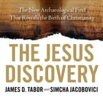 The Jesus Discovery by  Simcha Jacobovici audiobook
