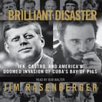 The Brilliant Disaster by  Jim Rasenberger audiobook