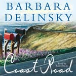 Coast Road by  Barbara Delinsky audiobook
