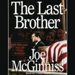 The Last Brother by  Joe McGinniss Jr. audiobook