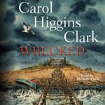 Wrecked by  Carol Higgins Clark audiobook