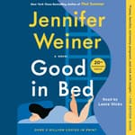 Good In Bed by  Jennifer Weiner audiobook