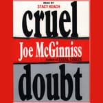 Cruel Doubt by  Joe McGinniss Jr. audiobook